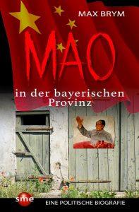 """Autorenlesung - """" Mao in der bayerischen Provinz"""" von Max Brym"""