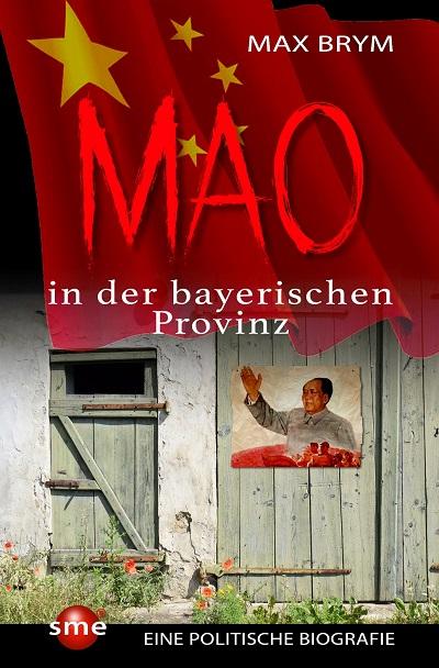 """Autorenlesung – """" Mao in der bayerischen Provinz"""" von Max Brym"""